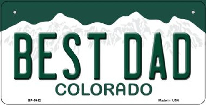 Best Dad Colorado Novelty Metal Bicycle Plate BP-9942