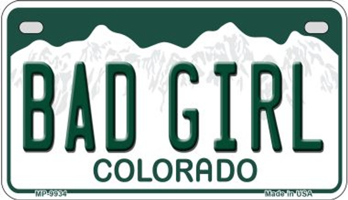 Bad Girl Colorado Novelty Metal Motorcyle Plate MP-9934