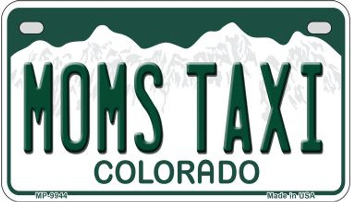 Moms Taxi Colorado Novelty Metal Motorcyle Plate MP-9944