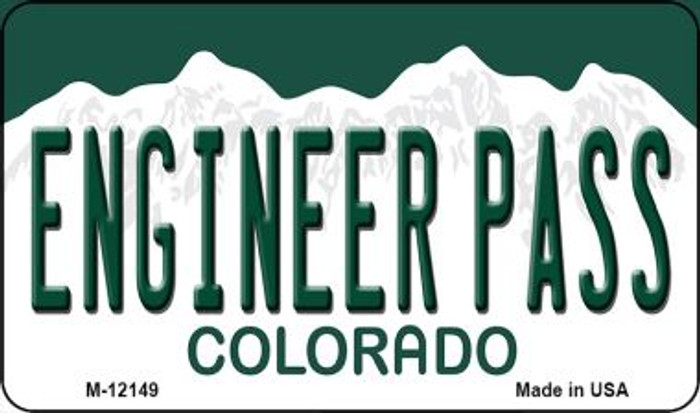 Engineer Pass Colorado Novelty Metal Magnet M-12149