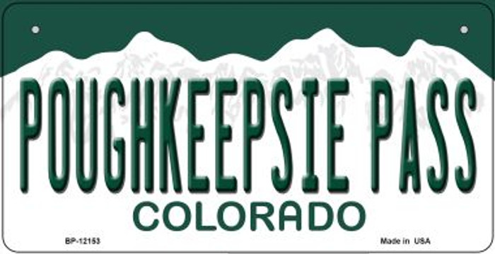 Poughkeepsie Pass Colorado Novelty Metal Bicycle Plate BP-12153