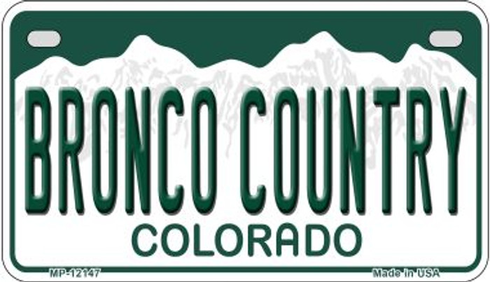 Bronco Country Colorado Novelty Metal Motorcycle Plate MP-12147