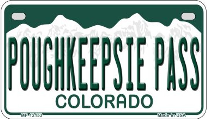 Poughkeepsie Pass Colorado Novelty Metal Motorcycle Plate MP-12153