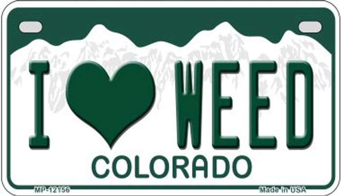I Love Weed Colorado Novelty Metal Motorcycle Plate MP-12156