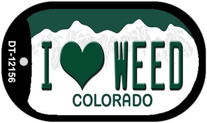 I Love Weed Colorado Novelty Metal Dog Tag Necklace DT-12156