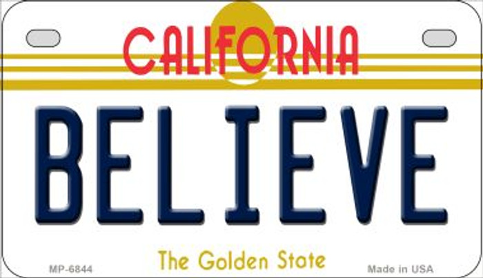 Believe California Novelty Metal Motorcycle Plate MP-6844