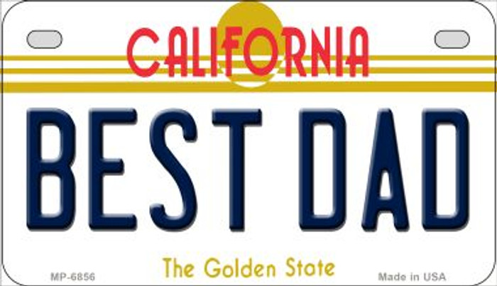 Best Dad California Novelty Metal Motorcycle Plate MP-6856