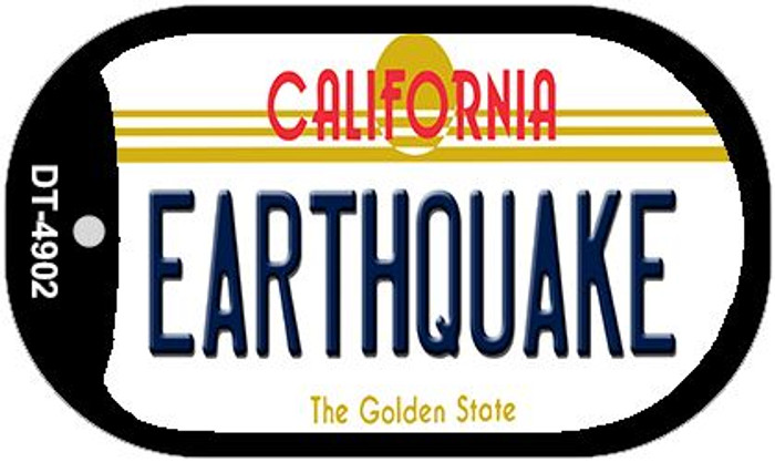 Earthquake California Novelty Metal Dog Tag Necklace DT-4902