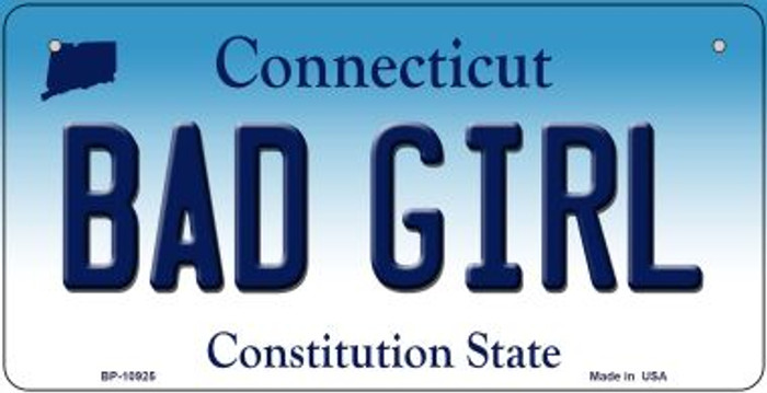 Bad Girl Connecticut Novelty Metal Bicycle Plate BP-10925