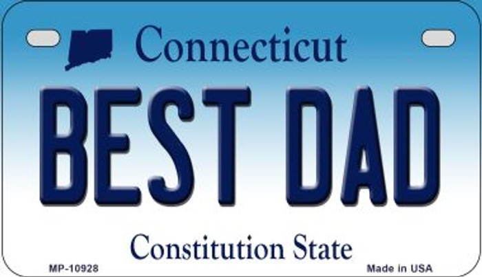 Best Dad Connecticut Novelty Metal Motorcycle Plate MP-10928
