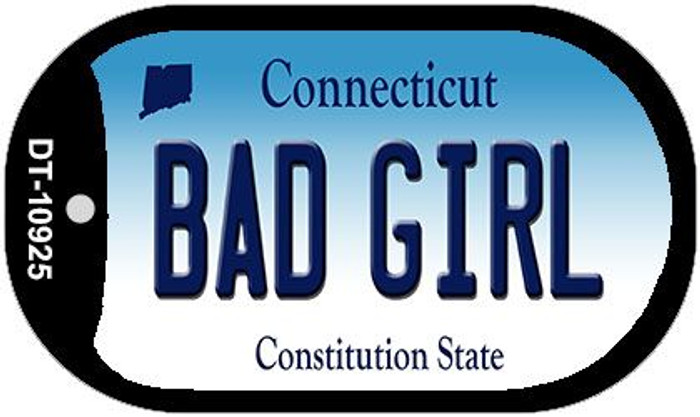 Bad Girl Connecticut Novelty Metal Dog Tag Necklace DT-10925