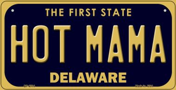 Hot Mama Delaware Novelty Metal Bicycle Plate BP-6714