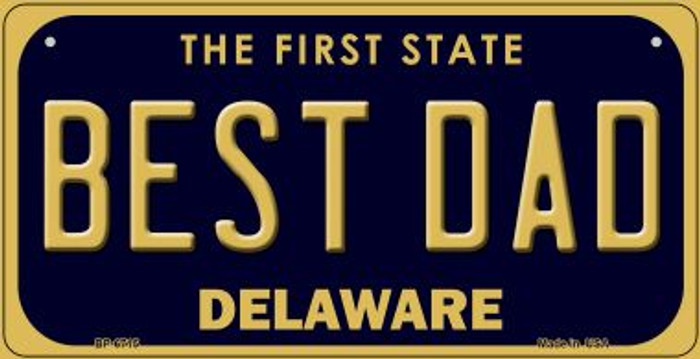 Best Dad Delaware Novelty Metal Bicycle Plate BP-6715