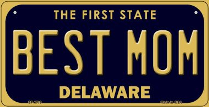 Best Mom Delaware Novelty Metal Bicycle Plate BP-6716