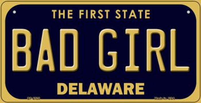 Bad Girl Delaware Novelty Metal Bicycle Plate BP-6725