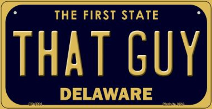 That Guy Delaware Novelty Metal Bicycle Plate BP-6734