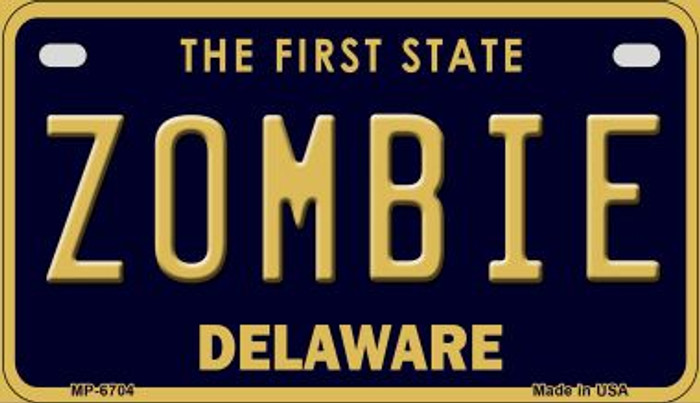 Zombie Delaware Novelty Metal Motorcycle Plate MP-6704