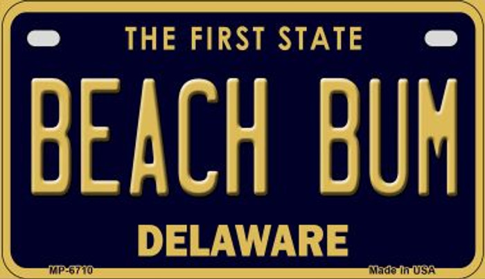 Beach Bum Delaware Novelty Metal Motorcycle Plate MP-6710