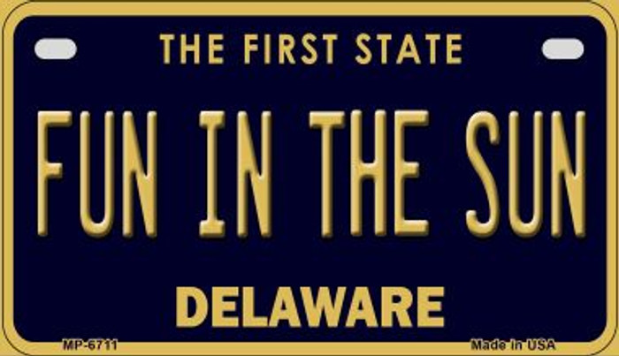 Fun in the Sun Delaware Novelty Metal Motorcycle Plate MP-6711