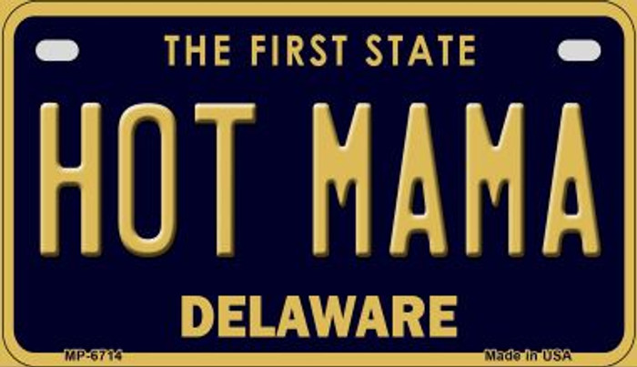 Hot Mama Delaware Novelty Metal Motorcycle Plate MP-6714