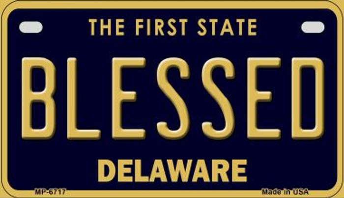 Blessed Delaware Novelty Metal Motorcycle Plate MP-6717