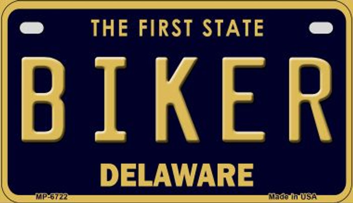Biker Delaware Novelty Metal Motorcycle Plate MP-6722