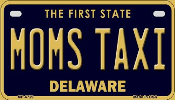 Moms Taxi Delaware Novelty Metal Motorcycle Plate MP-6729