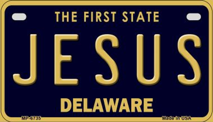 Jesus Delaware Novelty Metal Motorcycle Plate MP-6735