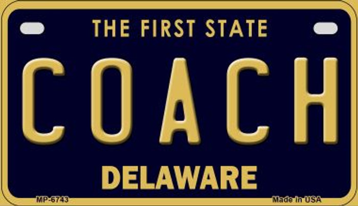 Coach Delaware Novelty Metal Motorcycle Plate MP-6743
