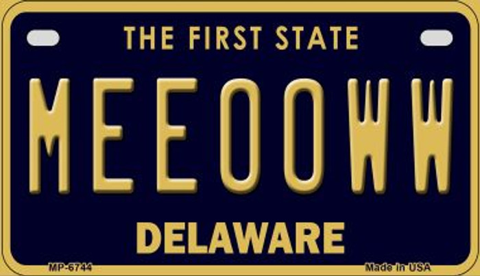 Meeooww Delaware Novelty Metal Motorcycle Plate MP-6744