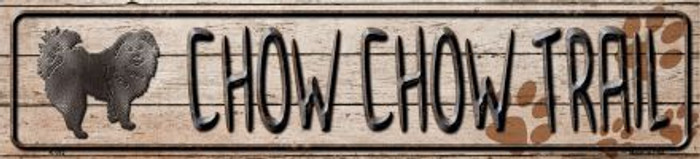 Chow Chow Trail Novelty Metal Small Street Sign