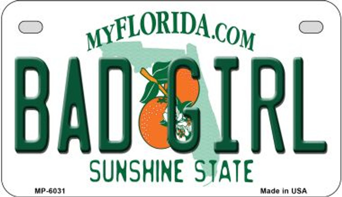 Bad Girl Florida Novelty Metal Motorcycle Plate MP-6031