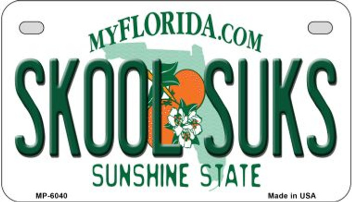 Skool Suks Florida Novelty Metal Motorcycle Plate MP-6040