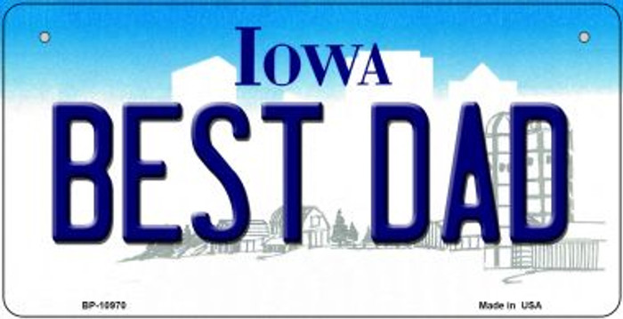 Best Dad Iowa Novelty Metal Bicycle Plate BP-10970