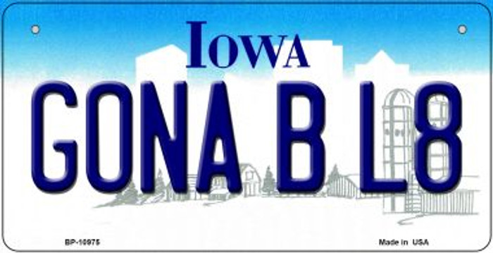 Gonna B L8 Iowa Novelty Metal Bicycle Plate BP-10975