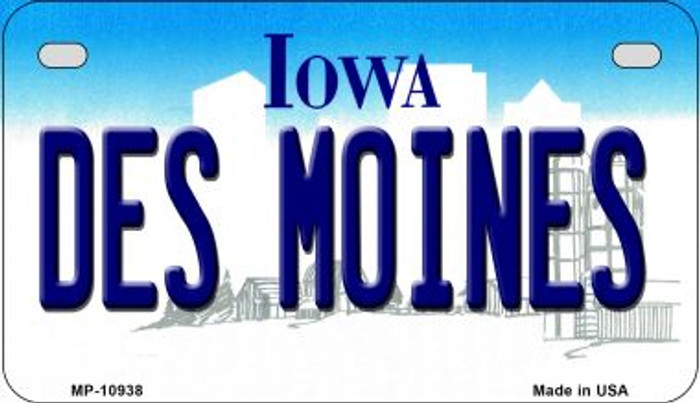 Des Moines Iowa Novelty Metal Motorcycle Plate MP-10938