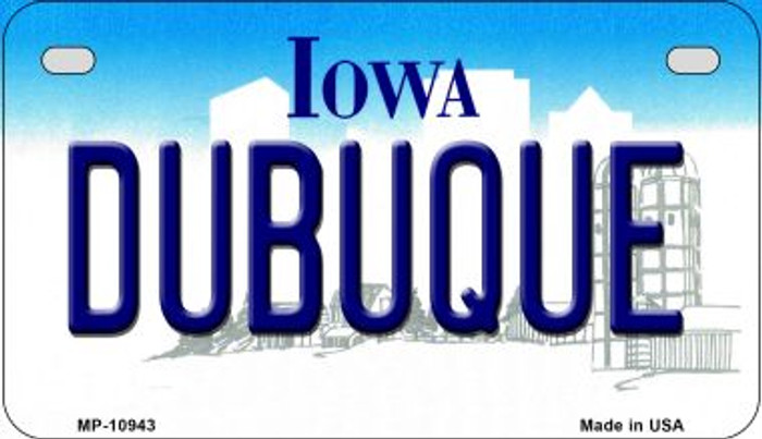 Dubuque Iowa Novelty Metal Motorcycle Plate MP-10943