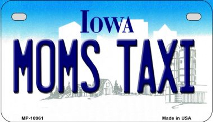Moms Taxi Iowa Novelty Metal Motorcycle Plate MP-10961