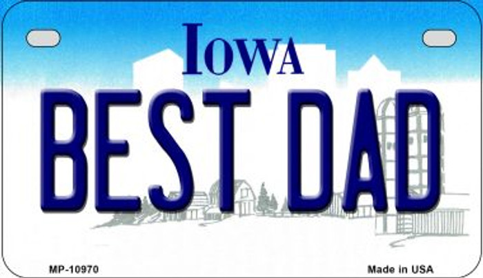 Best Dad Iowa Novelty Metal Motorcycle Plate MP-10970