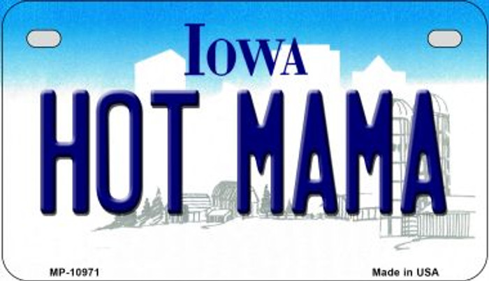 Hot Mama Iowa Novelty Metal Motorcycle Plate MP-10971