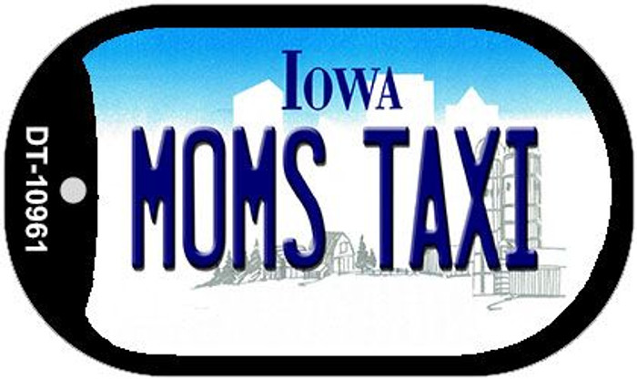 Moms Taxi Iowa Novelty Metal Dog Tag Necklace DT-10961