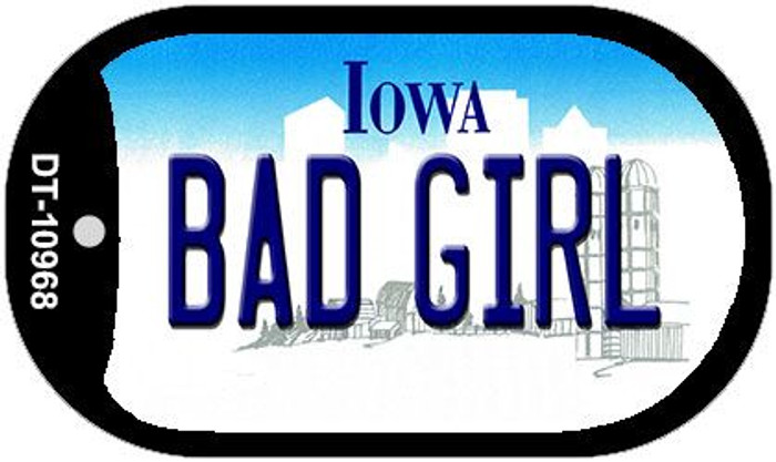 Bad Girl Iowa Novelty Metal Dog Tag Necklace DT-10968