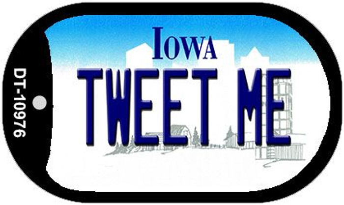 Tweet Me Iowa Novelty Metal Dog Tag Necklace DT-10976