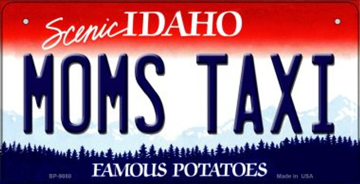 Moms Taxi Idaho Novelty Metal Bicycle Plate BP-9880