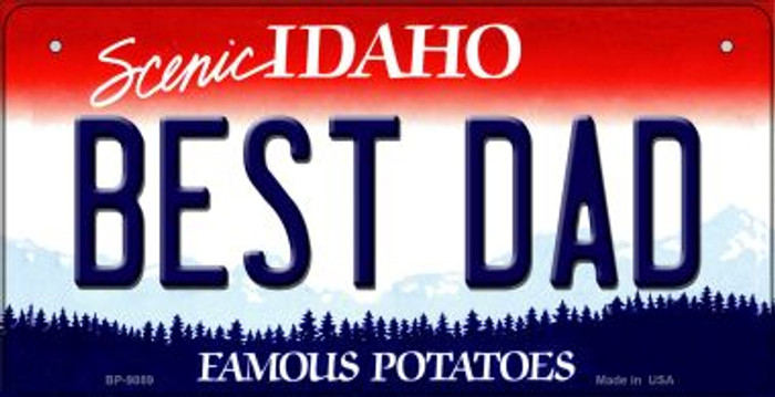 Best Dad Idaho Novelty Metal Bicycle Plate BP-9889