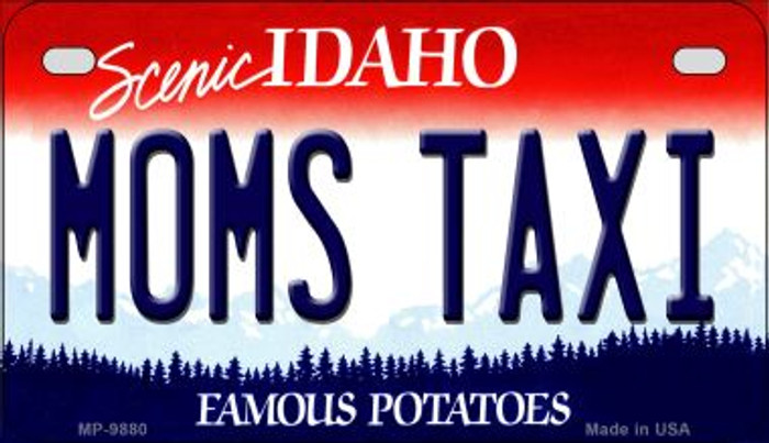 Moms Taxi Idaho Novelty Metal Motorcycle Plate MP-9880