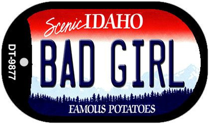 Bad Girl Idaho Novelty Metal Dog Tag Necklace DT-9877