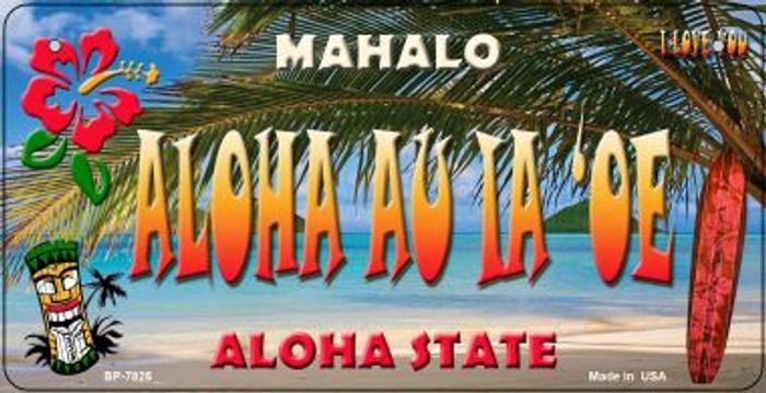Aloha au ia'oe Tiki Novelty Metal Bicycle Plate BP-7825