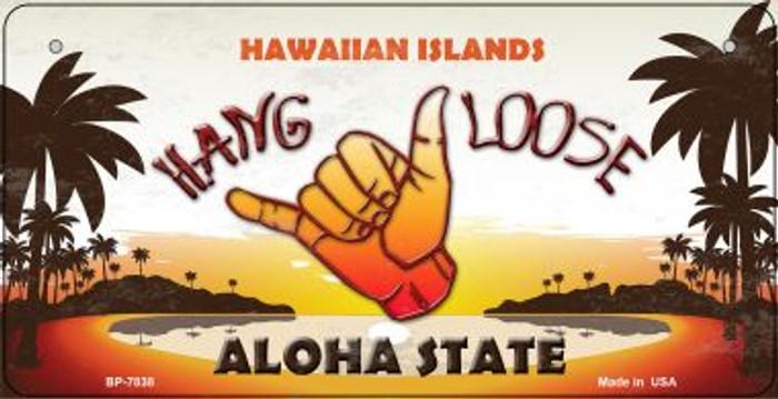 Hang Loose Hawaiian Islands Novelty Metal Bicycle Plate BP-7838