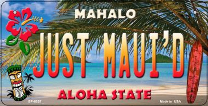 Just Maui'd Tiki Novelty Metal Bicycle Plate BP-8825